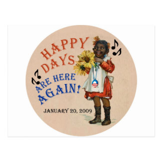 Black Americana Obama Happy Days Are Here Again Post Card