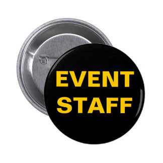 Black and Gold EVENT STAFF ID Badge 2 Inch Round Button