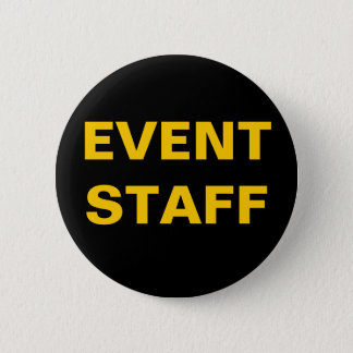 Black and Gold EVENT STAFF ID Badge Button