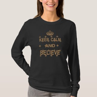 Black and Gold Fleur Keep Calm and Believe T-Shirt