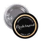Black and Gold Glitter Bridesmaid Bachelorette Button