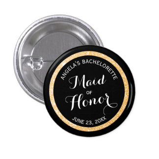 Black and Gold Glitter Maid of Honor Bachelorette Pinback Button