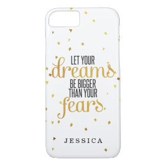 Black and Gold Let Your Dreams Inspirational Quote iPhone 7 Case
