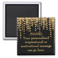 Black and Gold Motivational Message Magnet