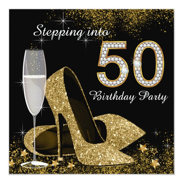 Black And Gold Stepping Into 50 Birthday Party Announcement