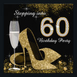 """Black and Gold Stepping Into 60 Birthday Party Invitation<br><div class=""""desc"""">Beautiful black and gold stepping into 60 birthday party invitation with elegant champagne glass, and gold high heel shoes. You can easily customize this elegant black and gold stepping into 60 birthday party invitation for your event by simply adding your details in the font style and color, and wording of...</div>"""
