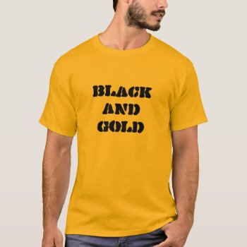 Black And Gold Tee   7 by creativeconceptss at Zazzle