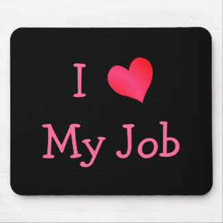 Black and Pink I Love My Job Mouse Pad