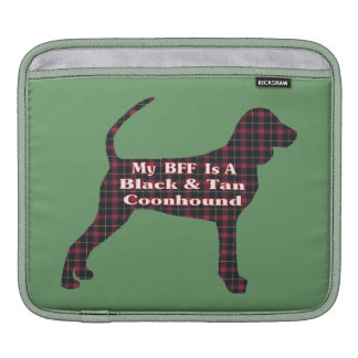 Black and Tan Coonhound BFF Sleeve For iPads