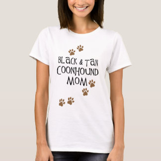 Black and Tan Coonhound Mom T-Shirt