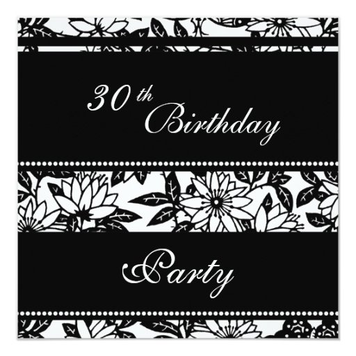 Black and White 30th Birthday Party Invitations
