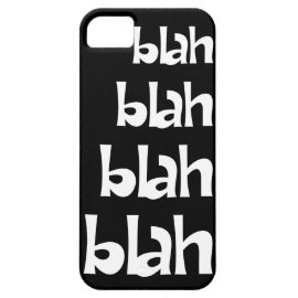 Black and White Blah Blah Blah iPhone 5s Case iPhone 5 Cover