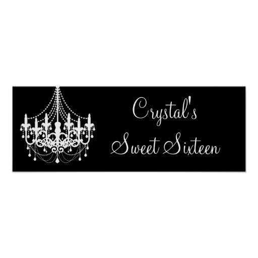 Black and White Chandelier Sweet 16 Banner Poster