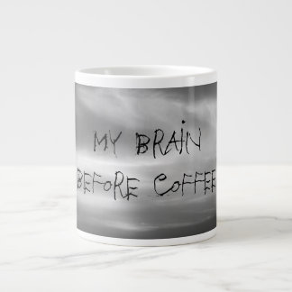 Black and White Clouds My Brain Before Coffee Giant Coffee Mug
