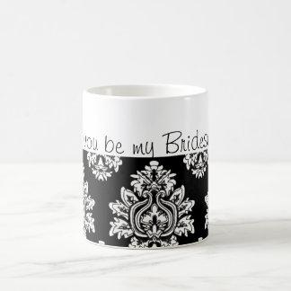 black and white damask Will you be my Bridesmaid? Coffee Mug