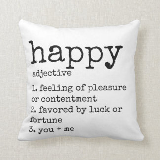Black and White Definition of Happy Pillow
