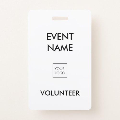 Black and White Event Volunteer Logo Badge