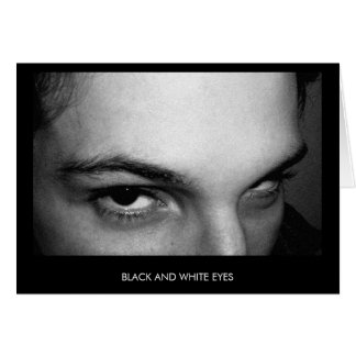 BLACK AND WHITE EYES simple card