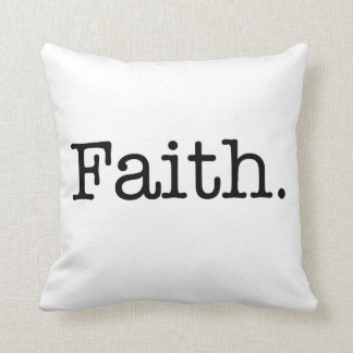Black And White Faith Inspirational Quote Template Pillow