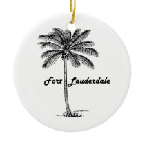 Black and White Fort Lauderdale & Palm design Ceramic Ornament