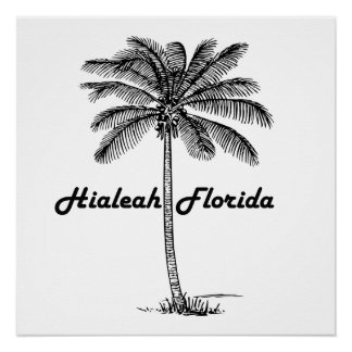 Black and White Hialeah & Palm design Poster