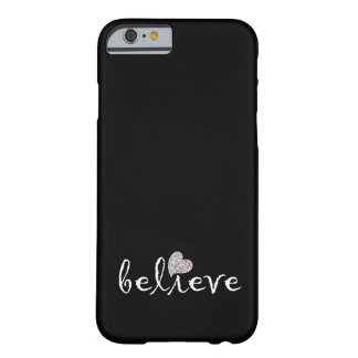 Black and White Inspirational Believe Barely There iPhone 6 Case