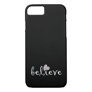 Black and White Inspirational Believe iPhone 7 Case