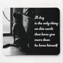 Black and White Inspirational Dog Photo Mouse Pad