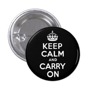 Black and White Keep Calm and Carry On 1 Inch Round Button