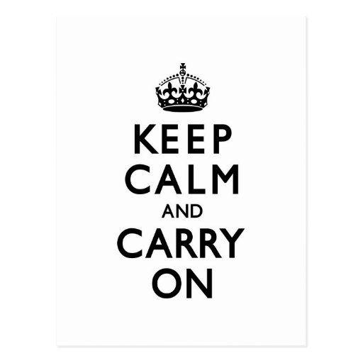 Black and White Keep Calm and Carry On Postcards