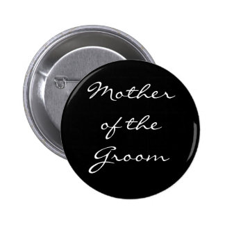 Black and White Mother of the Groom Button