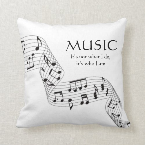 Black and White Music Its Who I Am Note Pillow