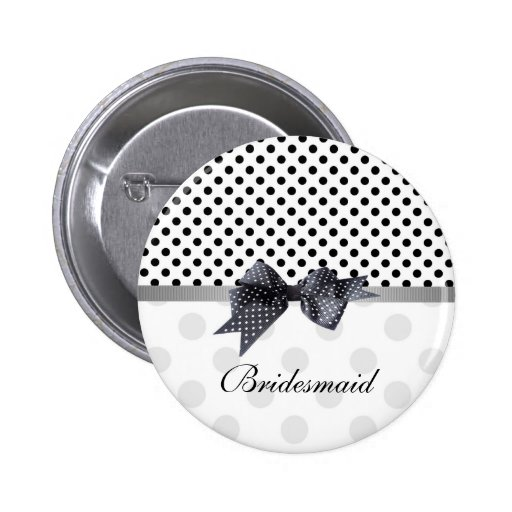 Black and white polka dot Wedding Bridesmaid Pinback Buttons