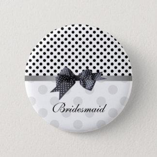 Black and white polka dot Wedding Bridesmaid Pinback Button