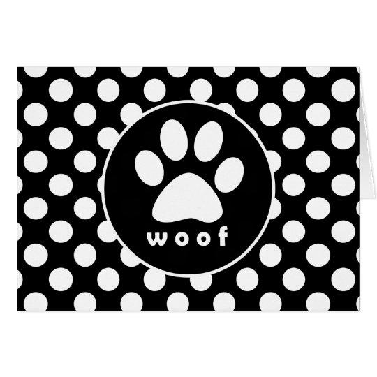 Black and White Polka Dots; Paw Print Card