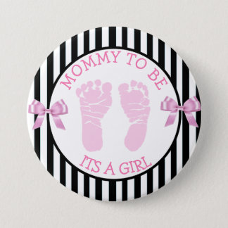 "Black and White Striped ""Its a Birl"" Shower Button"