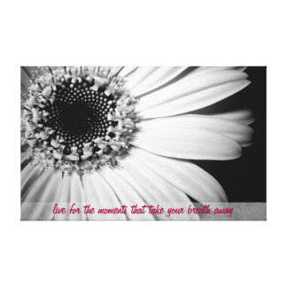 Black and White Sunflower with Life Quote Canvas Print