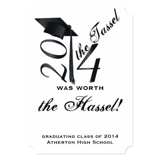 Black and White Tassel Worth the Hassle Graduation 5x7