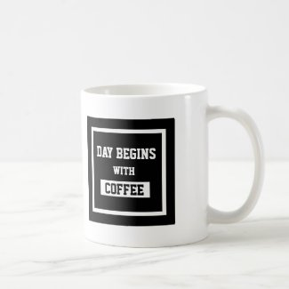 Black And White Text Design Day Begins With Coffee