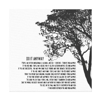 Black and White Tree Do It Anyway Canvas Print