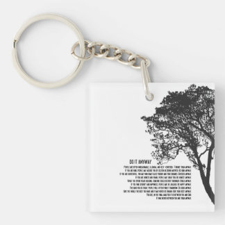Black and White Tree Do It Anyway Keychain