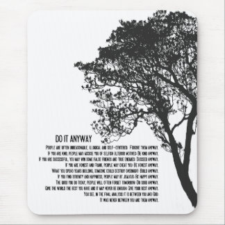 Black and White Tree Do It Anyway Mouse Pad