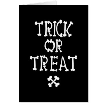 Halloween Themed Black And White Trick Or Treat Card