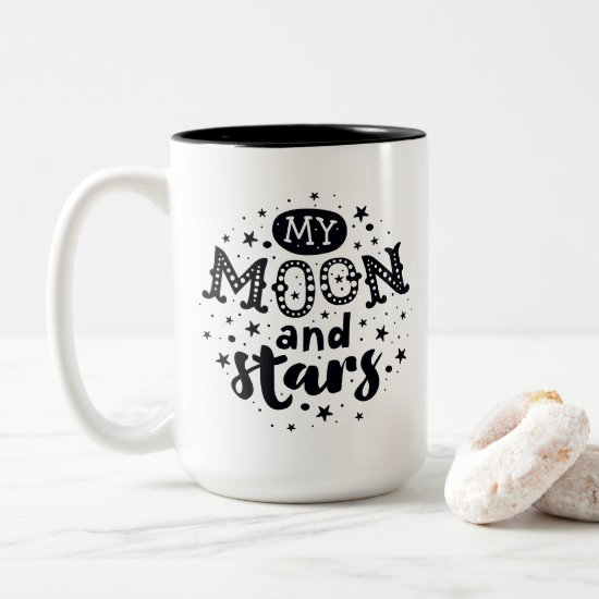 Black and White Typography My Moon and Stars Two-Tone Coffee Mug