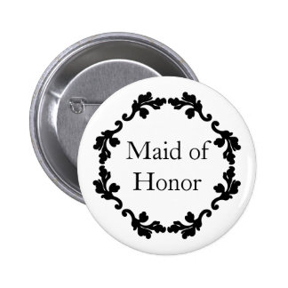 Black and white wedding maid of honor button