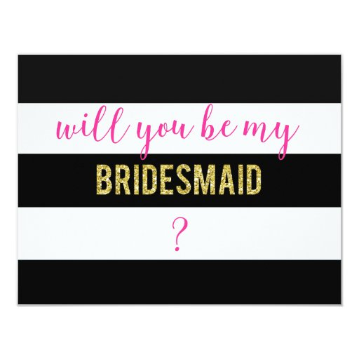 Black And White Will You Be My Bridesmaid Card