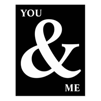 Black and White You and Me Ampersand Postcard