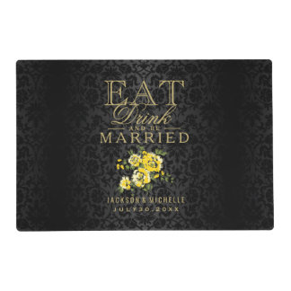 Black and Yellow - Eat Drink and Be Married Placemat