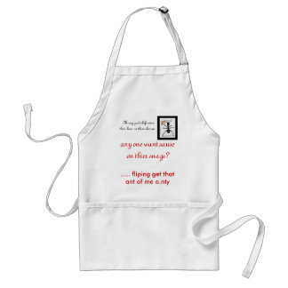 black ant, ..... fliping get that ant of me a.n... adult apron