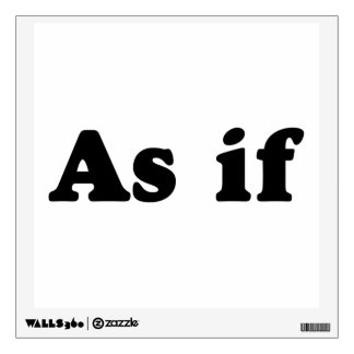 Black As If Wall Sticker